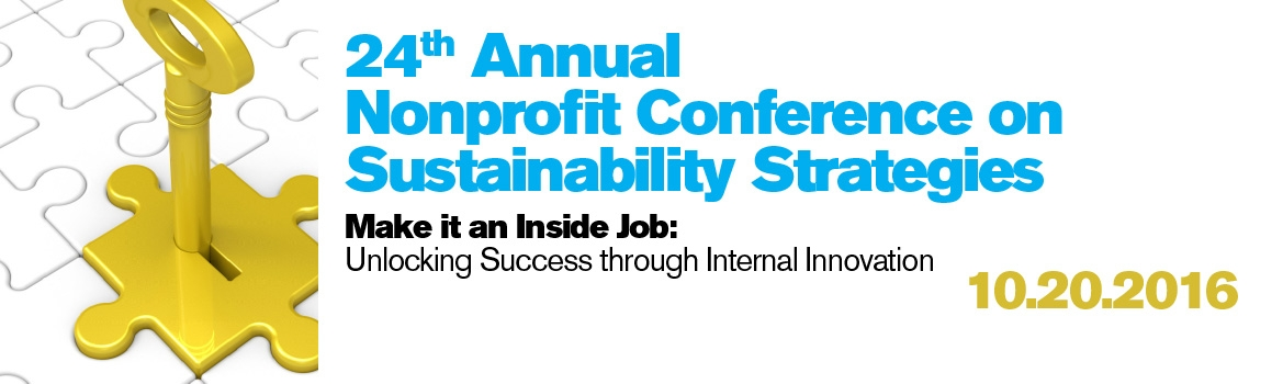 24th Annual Nonprofit Conference on Sustainable Strategies: Oct. 20, 2016