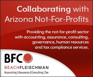 Collaborating with Arizona Not-For-Profits. Providing the not-for-profit sector with accounting, assurance, consulting, governance, human resources and tax compliance services. BFC - BeachFleischman: Accounting | Assurance | Consulting | Tax
