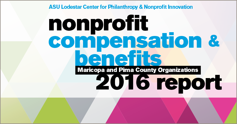 ASU Lodestar Center for Philanthropy & Nonprofit Innovation's Nonprofit Compensation & Benefits 2016 Report for Maricopa and Pima County Organizations - logo